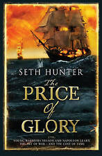 The Price of Glory by Seth Hunter, Book, New (Paperback, 2010)