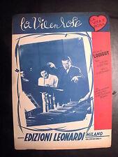 SPARTITO E PAROLE LA VIA EN ROSE ANNO 1946 MUSICA DI LOUIGUY TESTI DI EDITH PIAF