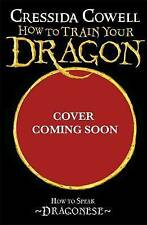 How To Train Your Dragon How to Speak Dragonese by Cressida Cowell