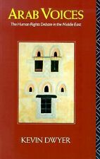 Arab Voices: The Human Rights Debate in the Middle East (Comparative Studies on