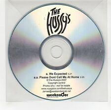 (GG576) The Hussy's, We Expected - 2007 DJ CD