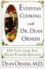 Everyday Cooking with Dr Dean Ornish 150 easy low fat recipe cookbook