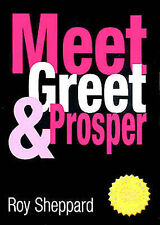 Meet, Greet and Prosper (Knowledge Nugget Guides), Sheppard, Roy Paperback Book