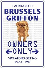 "*Aluminum* Parking For Brussels Griffon 8""x12"" Metal Novelty Sign Ns 428"