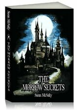The Morrow Secrets Book by Susan McNally Gothic Adventure Fantasy Fiction New
