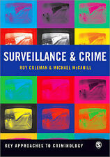 Surveillance and Crime by Roy Coleman, Michael McCahill (Paperback, 2010)