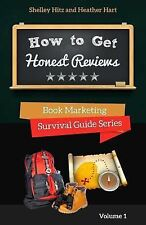 How to Get Honest Reviews : 7 Proven Ways to Connect with Readers and...