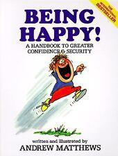 Being Happy!, Andrew Matthews, 0843128682, Book, Good