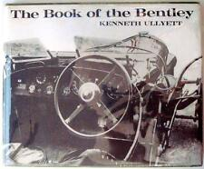 THE BOOK OF THE BENTLEY KENNETH ULLYETT CAR BOOK