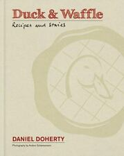 NEW - Duck & Waffle: Recipes and stories by Doherty, Daniel