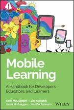 Wiley and SAS Business: Mobile Learning : A Handbook for Developers,...