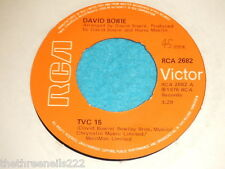 "VINYL 7"" SINGLE - DAVID  BOWIE - TVC 15 - RCA 2682"