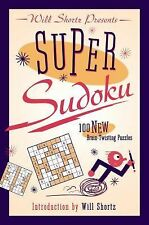 Super Sudoku : 100 New Brain-Twisting Puzzles (2014, Paperback)