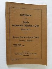 Handbook of the Lewis Automatic Machine Gun, Model 1915. Fourth edition.