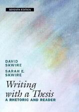 Writing with a Thesis, Skwire, Sarah E., Skwire, David, Good Book