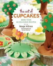 NEW - The Art of Cupcakes: More Than 40 Festive Recipes by Hitron, Noga