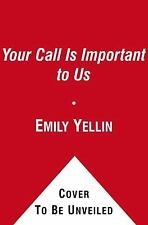 Your Call Is (Not That) Important to Us: Customer Service and What It Reveals Ab