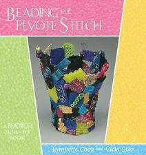 Beading with Peyote Stitch : A Beadwork How-To Book by Vicki Star and...