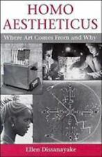 Homo Aestheticus : Where Art Comes from and Why by Wash and Ellen Dissanayake...