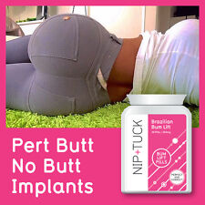 NIP & TUCK BRAZILIAN BUM LIFT PILLS PERT BUTT NO IMPLANTS BIG & JUICY BOTTOM