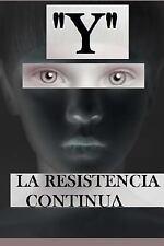 Epsylon: Y : La Resistencia Continua by Sergio Arco (2016, Paperback)