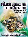 Parallel Curriculum in the Classroom: The Parallel Curriculum in the Classroom B