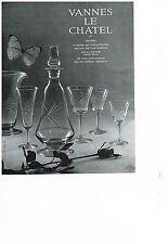PUBLICITE ADVERTISING 1962 CRISTAL VANNES LE CHATEL  service verres