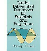 Partial Differential Equations for Scientists and Engineers by Stanley J....