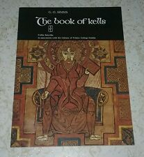 THE BOOK OF KELLS by G. O. Simms Library of Trinity College Dublin
