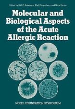 Molecular and Biological Aspects of the Acute Allergic Reaction 33 (2011,...