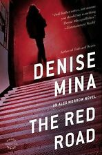 The Red Road: A Novel by Mina, Denise