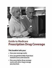 GUIDE TO MEDICARE PRESCRIPTION DRUG COVERAGE -  (PAPERBACK) NEW