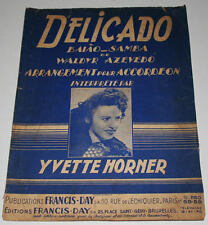 Partition vintage sheet music YVETTE HORNER : Delicado * Accordeon
