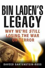 Bin Laden's Legacy: Why We're Still Losing the War on Terror-ExLibrary