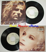 """LP 45 7"""" SCARLETT AND BLACK You don't know Japan 1988 ITALY VIRGIN VIN 45273 cd*"""