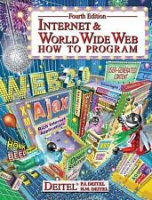 Internet and World Wide Web : How to Program by Paul J. Deitel and Harvey M....