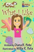 What I Like : A Fun, Basic Reading Book for Kindergarteners and First Graders...