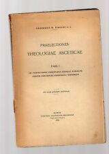 praelectiones theolgiae asceticae pars I - ambrosius m.fiocchi s.j.