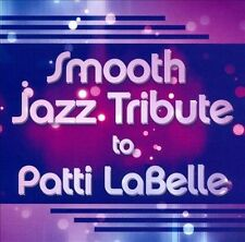 LABELLE,PATTI-Smooth Jazz Tribute To Patti L CD NEW