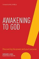 Awakening to God : The Jesus Way of Connecting with God and Growing His Kingdom