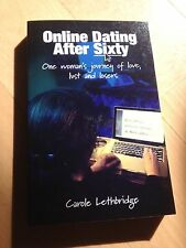 NEW, CAROLE LETHBRIDGE, ONLINE DATING, AFTER SIXTY