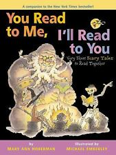 You Read to Me, I'll Read to You: Very Short Scary Tales to Read Toget-ExLibrary