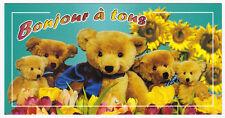 OURSON OURS nounours   carte postale n° 6026/29  Bonjour à tous