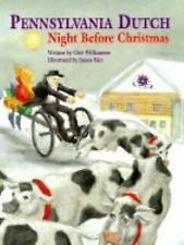 The Night Before Christmas: Pennsylvania Dutch Night Before Christmas by Chet...