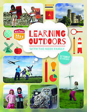 Learning Outdoors with the Meek Family by Tim Meek, The Meek Family, Kerry...