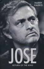 NEW - Jose: Return of the King by Harris, Harry
