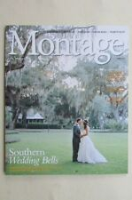 Magazine - Travel - Montage: Life, Well Lived -Spring 2016 Southern Wedding Bell