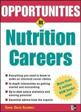 Opportunities Inâe: Nutrition Careers by Carol Coles Caldwell (2005,...
