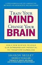 Train Your Mind, Change Your Brain : How a New Science Reveals Our...