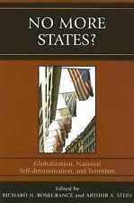 No More States? : Globalization, National Self-Determination, and Terrorism...